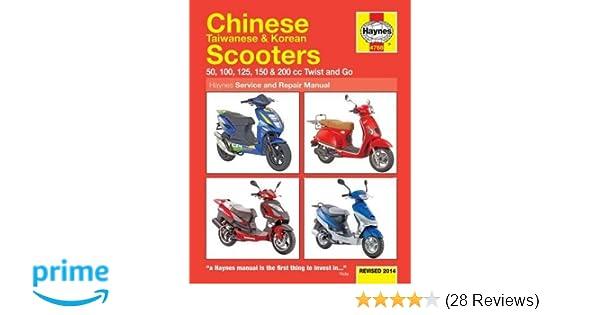 Chinese taiwanese korean scooters revised 2014 50 100 125 150 chinese taiwanese korean scooters revised 2014 50 100 125 150 200 cc twist and go haynes service repair manual editors of haynes manuals fandeluxe Images