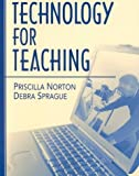 img - for Technology for Teaching by Priscilla Norton Ph.D. (2000-11-05) book / textbook / text book