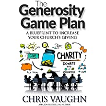The Generoisty Game Plan: A Blueprint to Increase Your Church's Giving