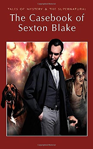 book cover of The Casebook of Sexton Blake