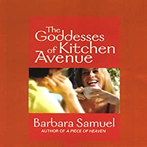The Goddesses of Kitchen Avenue Audiobook