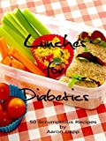img - for Lunches for Diabetics: 50 Scrumptious Recipes (Non-Vegetarian Diabetic Recipes Book 2) book / textbook / text book
