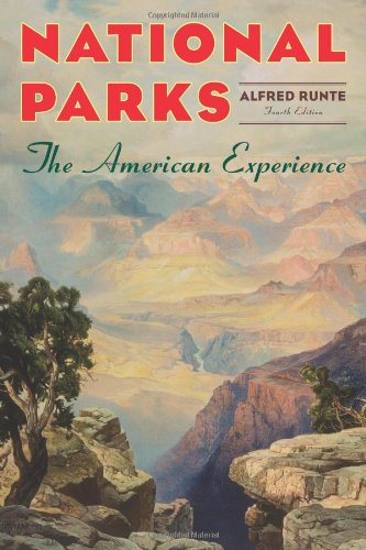 National Parks: The American Experience, 4th Edition (Glacier Bears Park National)