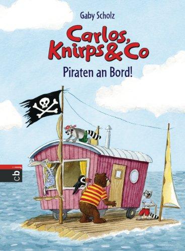 carlos-knirps-co-piraten-an-bord-die-carlos-knirps-co-reihe-4-german-edition