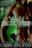 Wolf Betrayed (Talon Pack Book 4)