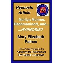 Marilyn Monroe, Rachmaninoff, and...HYPNOSIS?