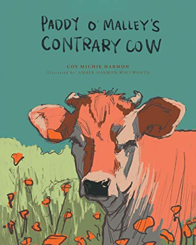 Paddy O'Malley's Contrary Cow