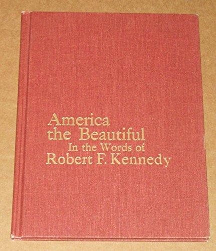 America The Beautiful by Robert F. Kennedy
