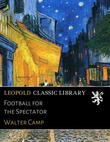 Football for the Spectator PDF