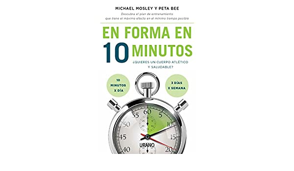 Amazon.com: En forma en 10 minutos (Técnicas corporales) (Spanish Edition) eBook: Peta Bee: Kindle Store