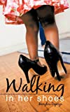 Walking in Her Shoes