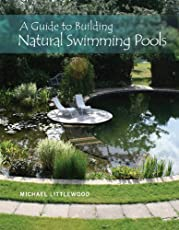 A Guide to Building Natural Swimming u2026