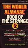 The World Almanac Book of the Strange, World Almanac Editors and Gadd, 0451118901