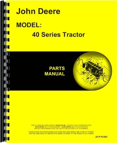 John Deere 40 Tractor Parts Manual John Deere Parts Books