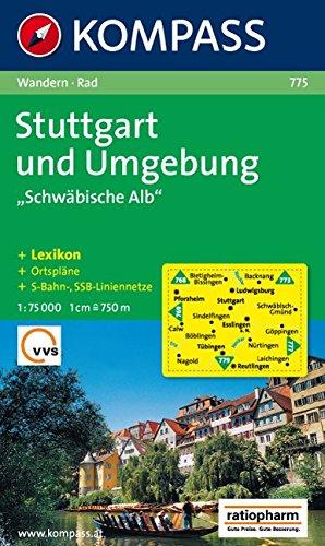 Stuttgart und Umgebung Schwäbische Alb: Wanderkarte mit Kurzführer und Radrouten. 1:75000 (KOMPASS-Wanderkarten, Band 775)