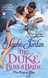 The Duke Buys a Bride: The Rogue Files by  Sophie Jordan in stock, buy online here