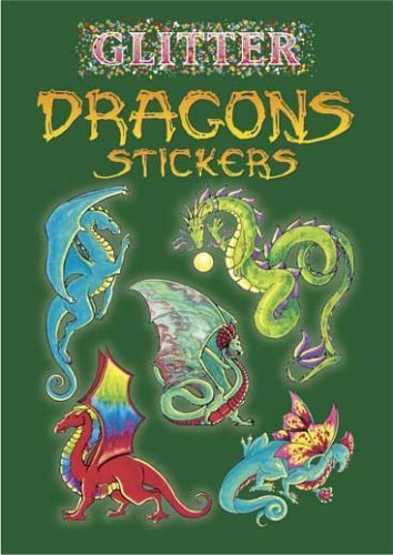 Glitter Dragons Stickers (Dover Little Activity Books Stickers) by Shaffer, Christy (2005) (Glitter Dragon)