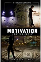 MOTIVATION part 2: The Chase Paperback