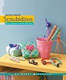 """Afficher """"Scoubidous"""""""