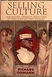 Selling Culture, Richard M. Ohmann, 1859841104