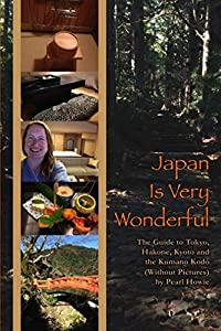 Sweepstakes: Japan Is Very Wonderful – The Guide to Tokyo