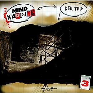 Der Trip (MindNapping 3) Hörspiel