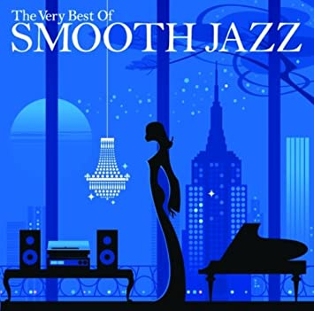 Very Best Of Smooth Jazz