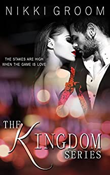 The Kingdom- The complete series by [Groom, Nikki]