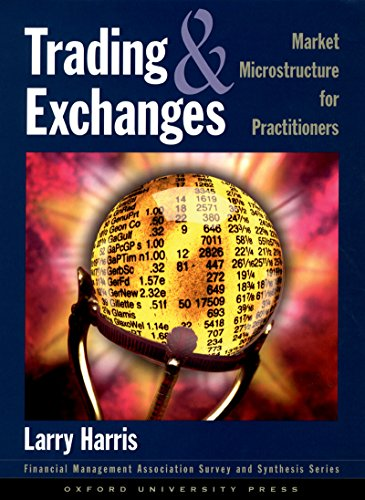 Download Trading and Exchanges: Market Microstructure for Practitioners (Financial Management Association Survey and Synthesis Series) Pdf