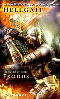 Exodus (Hellgate, London, Book 1): Mel Odom: 9781416525790