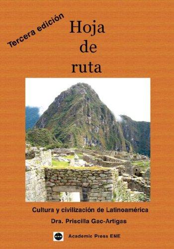 Hoja de Ruta: Cultura y Civilizacion de Latinoamerica (Spanish Edition)