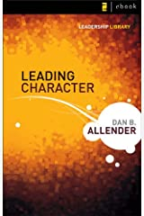 Leading Character (Leadership Library Book 5) Kindle Edition