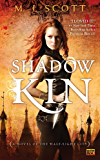 Shadow Kin: A Novel of the Half-Light City
