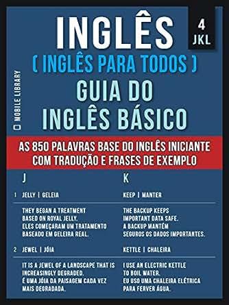 4 Jkl Inglês Inglês Para Todos Guia Do Inglês Básico