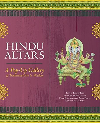 Hindu Altars: A Pop-up Gallery of Traditional Art and Wisdom Text fb2 ebook