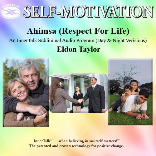 Ahimsa: An InnerTalk Subliminal Audio Program (Day & Night Versions) PDF