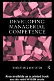 Developing Managerial Competence, Jonathan Winterton, Ruth Winterton, 0415183464