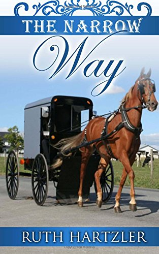 The Narrow Way (The Amish Millers Get Married) (Volume 3)
