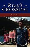 Ryan's Crossing (Crossing Series Book 2)