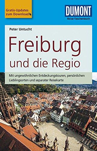 DuMont Reise-Taschenbuch Reiseführer Freiburg und die Regio: mit Online-Updates als Gratis-Download