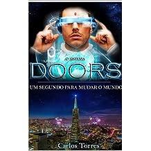 O Sistema Doors: Um Segundo Para Mudar o Mundo (1)