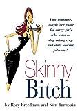 Skinny Bitch