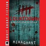 Countdown: A Newsflesh Novella | Mira Grant