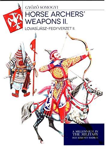 Lovasíjász-fegyverzet I. - Horse archers' weapons I.