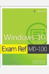 Exam Ref MD-100 Windows 10 (English Edition) eBook Kindle