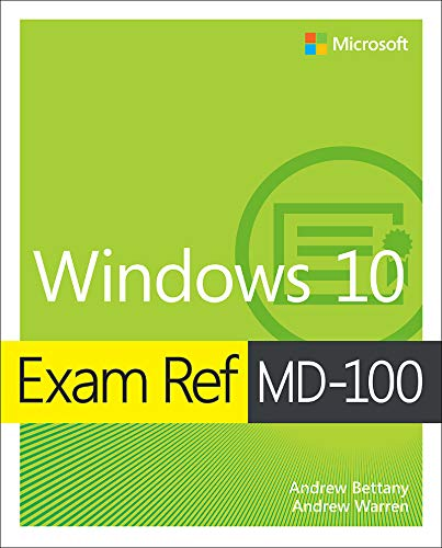Exam Ref MD-100 Windows 10 por Andrew Bettany
