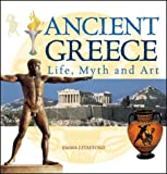 img - for Ancient Greece: Life,Myth and Art by Emma J. Stafford (2004-05-13) book / textbook / text book