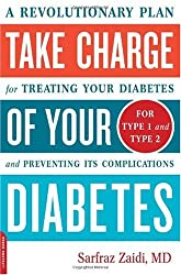 Take Charge of Your Diabetes: A diabetes book that describes a completely new approach to treat diabetes.