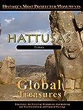 Global Treasures - Hattusas, Turkey
