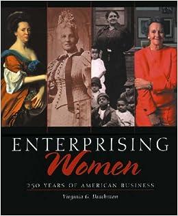 Book Enterprising Women: 250 Years of American Business